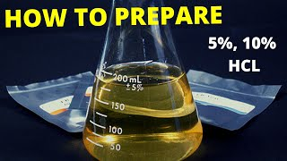 how to prepare 5 percent/10 percent HCl (Hydrochloric acid)