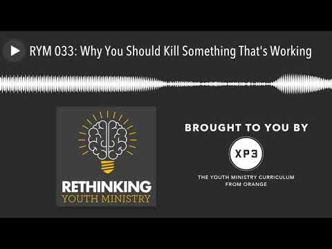 RYM 033: Why You Should Kill Something That's Working