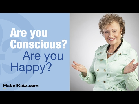 Are you Conscious? Are you Happy? · Mabel Katz at Conscious Life Expo, 2017