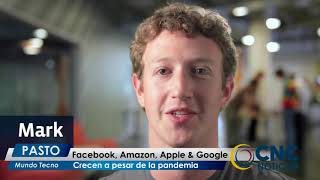#CncNoticiasPasto - Mundo Tecno   FaceBook, Amazon, Apple & Google, crecen a pesar de la pandemia