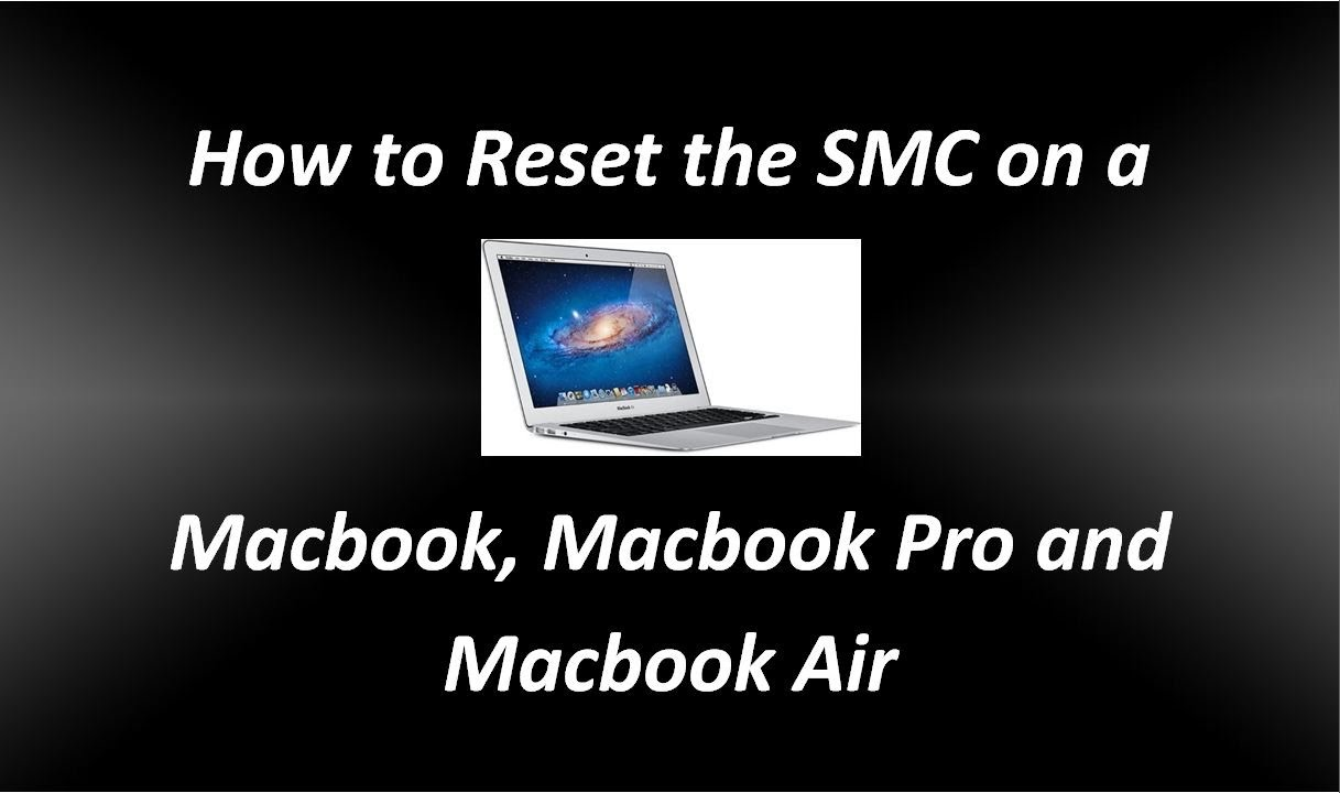 How To Reset The Smc System Management Controller On A