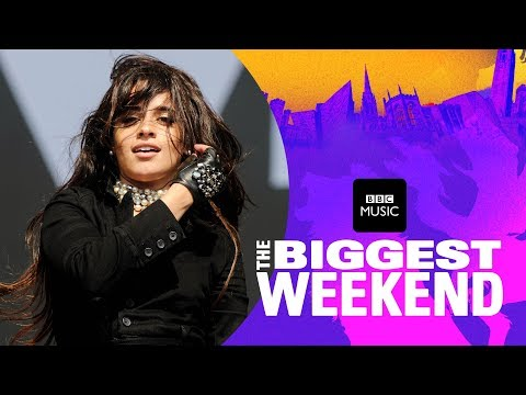 Camila Cabello  Never Be The Same The Biggest Weekend