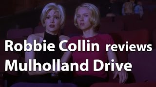 Robbie Collin reviews Mulholland Drive