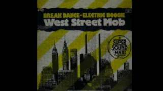 Old School Beats - West Street Mob - Break Dance/Electric Boogie