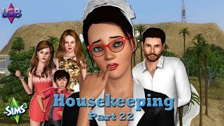 The Sims 3: Housekeeping Part 22 All Work, No Play