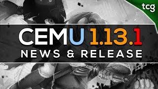 Cemu 1.13.1 | Surprise Emulator Release! (Patreon) Video