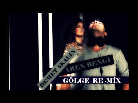Demet Akalin - Gölge || Aren Bengi Mix 2015 ||