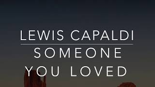 Lewis Capaldi - Someone You Loved (Lyrics/Tradução/Legenda...