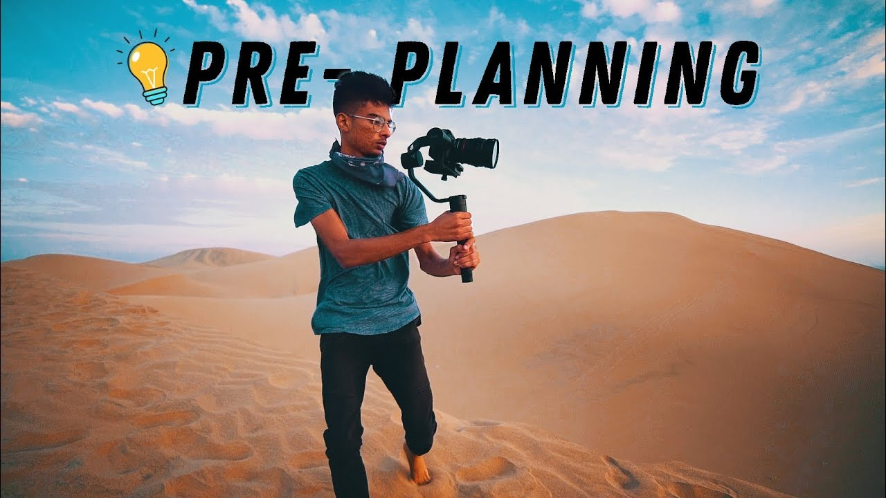 POWER of PRE-PLANNING - How to MAXIMIZE your Time Shooting Travel Videos!