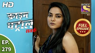 Crime Patrol Satark Season 2 - Ep 279 - Full Episode - 25th November, 2020