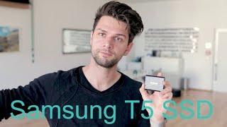 Samsung T5 für Fotografen? Warum ich die Samsung T5 SSD mit 1TB als Arbeitsplatte verwende?