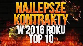 TOP 10 NAJLEPSZYCH KONTRAKTÓW W 2016 ROKU W CS:GO! BYŁ DRAGON LORE!