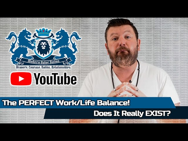 The PERFECT Work/Life Balance! Does It Really EXIST?