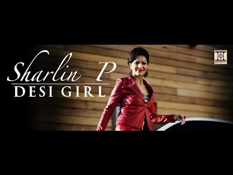 DESI GIRL - OFFICIAL PROMO - SHARLIN P & GURMEET SINGH