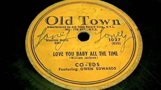 Co eds - Love You Baby All The Time 78 rpm!