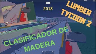 !!! HOW TO MAKE AN AUTOMATIC WOOD CLASSIFIER!!! LUMBER TYCOON 2 (2018) Roblox