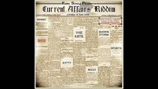 Current Affairs Riddim Mix (June 2012)