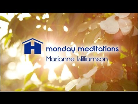Meditation for a Light Filled Body by Marianne Williamson