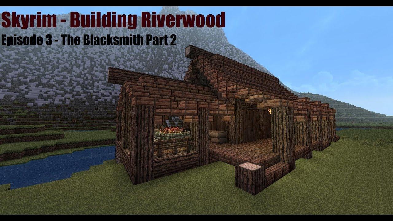 Minecraft Blacksmith Tutorial Part 2 - Skyrim - Building ...
