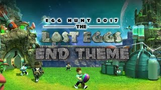 Roblox Egg Hunt 2017: The Lost Eggs End Theme - Soundtrack
