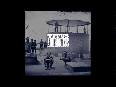 Titus Andronicus - A More Perfect Union