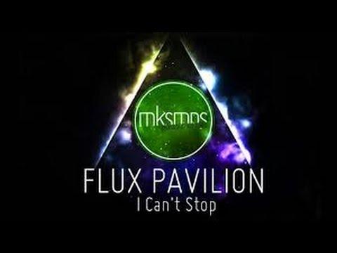 Flux Pavilion  I Cant Stop Ekali Tribute 1 HOUR