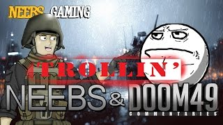 Neebs and Doom49 - Trollin