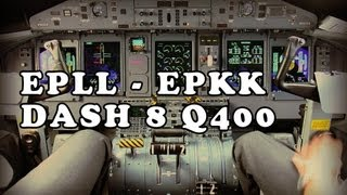 FSX ᴴᴰ - Poradnik / Tutorial Dash 8 Q400 na trasie EPLL - EPKK