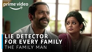 Lie Detector for Every Family | The Family Man | Manoj Bajpayee, Sharib Hashmi, Priyamani