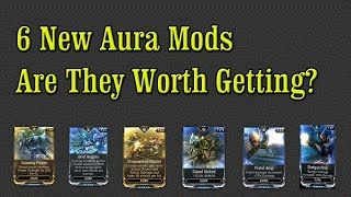 Warframe PS4 - 6 New Aura Mods, Are They Worth Getting?