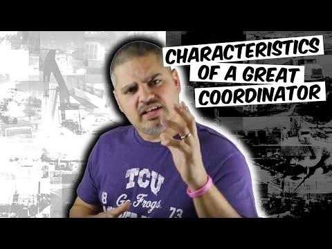 3 Characteristics of A Great Coordinator