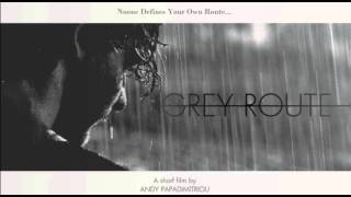 Grey Route ft. Constantine Cucci (Grey Route O.S.T.)