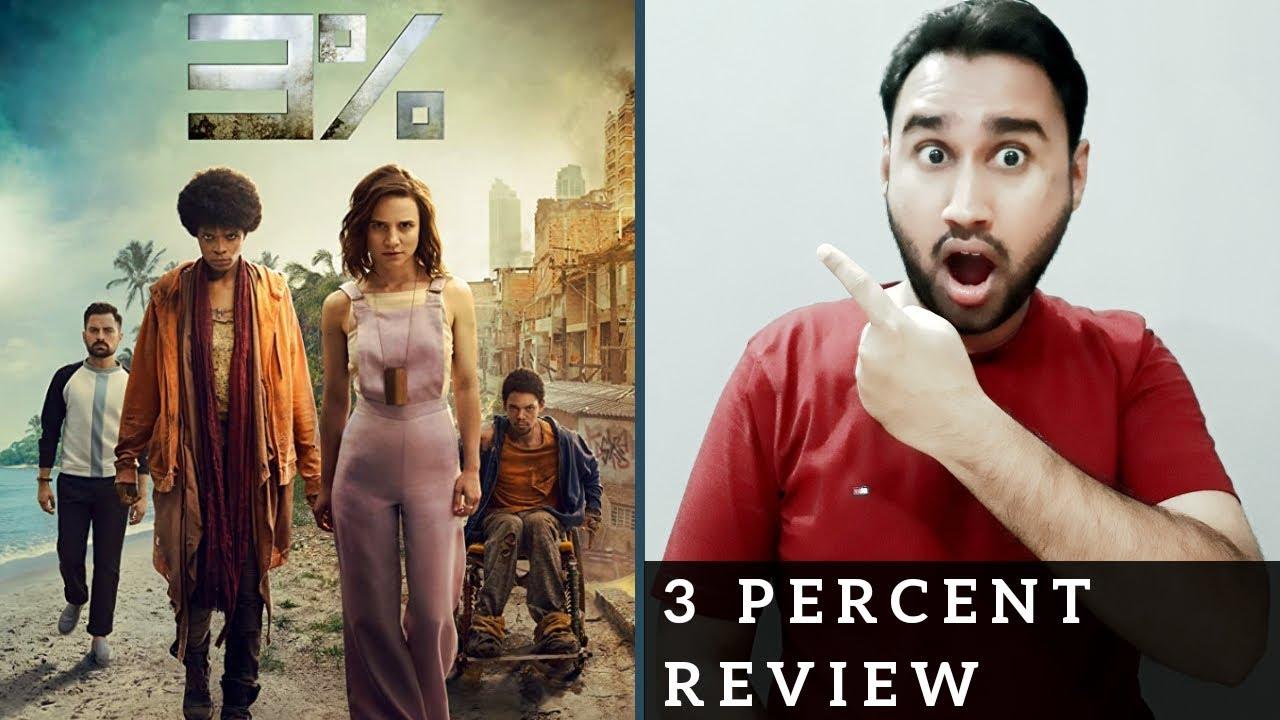 3% Review | Netflix Original Series 3% | 3 Percent Netflix Review | Faheem Taj