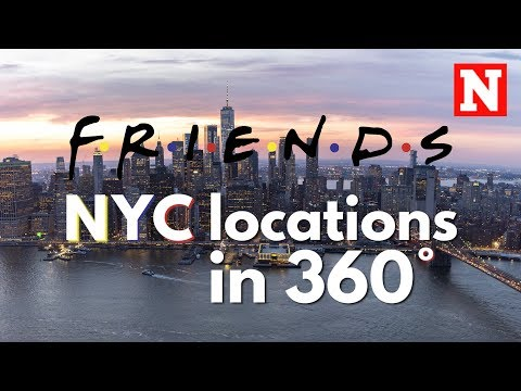 Friends – 360° Video Of New York Filming Locations
