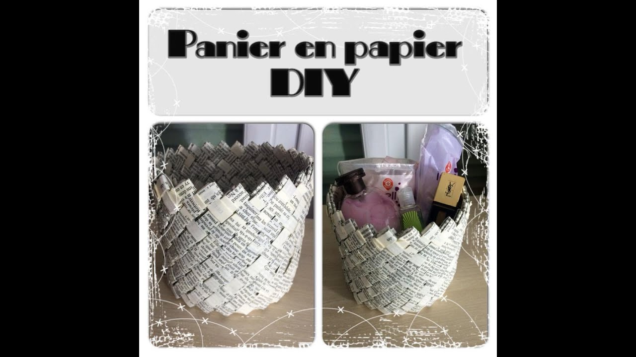 Panier en papier 100 r cup ration 0 euro youtube - Comment faire un magazine ...