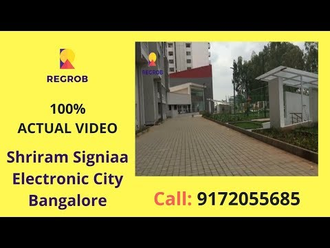 Shriram Signiaa Electronic CIty Bangalore | Actual Location | Call: 8688821292