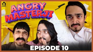 BB Ki Vines | Angry Masterji Part 10 |