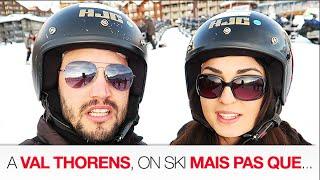 #Vlog : A Val Thorens, on SKIE mais pas que !