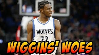 Andrew Wiggins Is Unhappy With His Role On The Timberwolves