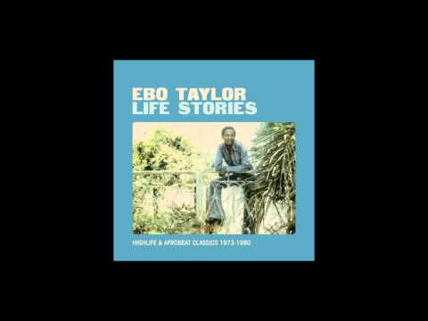 Ebo Taylor - Love and Death (old version)