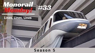 Monorail Monday 33   Lines, Lines, Lines