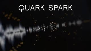 Quark Spark (extract)