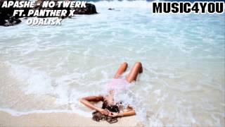 Video Apashe - No Twerk [ ft. Panther X Odalisk ] download MP3, 3GP, MP4, WEBM, AVI, FLV Maret 2018