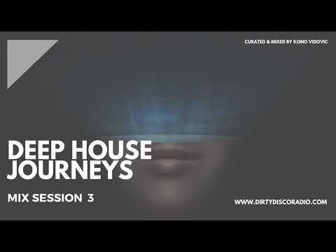 Deep House Journeys - Mix Session 3 - Breaks, Beats, Deep Electronica Atmospheres | Deep Chill Mix