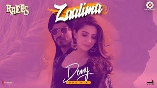 Zaalima - Denny RNB Mix | Raees | Shah Rukh Khan & Mahira Khan