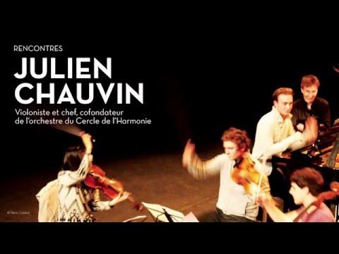 """Julien Chauvin : Le Festival de Pâques, """"des moments volés de très grande émotion musicale"""""""
