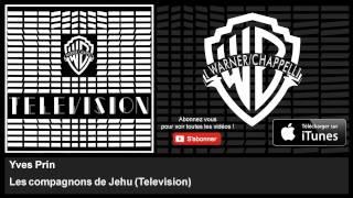 Yves Prin - Les compagnons de Jehu - Television