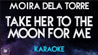 Moira Dela Torre - Take her to the moon for me (Karaoke/Acoustic Instrumental)
