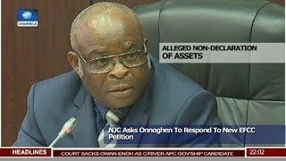 NJC Asks Onnoghen To Respond To New EFCC Petition 11/02/19 Pt.1 |News@10|