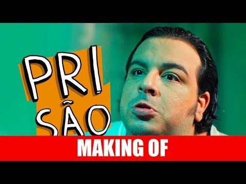 Making Of – Prisão